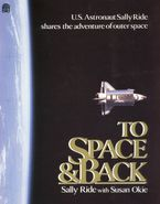 To Space and Back Paperback  by Sally Ride