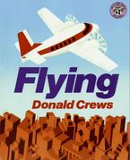 Flying Paperback  by Donald Crews
