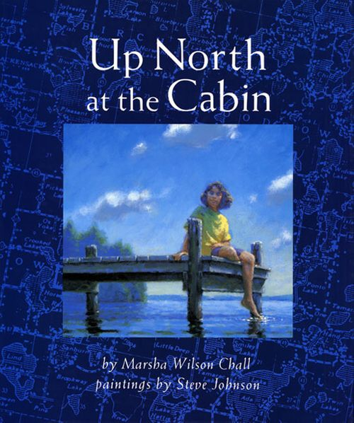 Up north at the cabin marsha wilson chall hardcover for Up north cottages