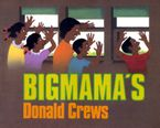 Bigmama's Hardcover  by Donald Crews