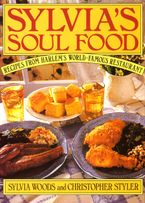 Sylvia's Soul Food Hardcover  by Sylvia Woods