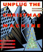 Unplug the Christmas Machine