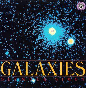 Galaxies Paperback  by Seymour Simon