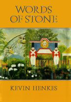 Words of Stone Hardcover  by Kevin Henkes