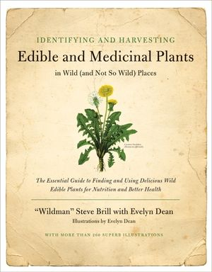 Identifying and Harvesting Edible and Medicinal Plants book image