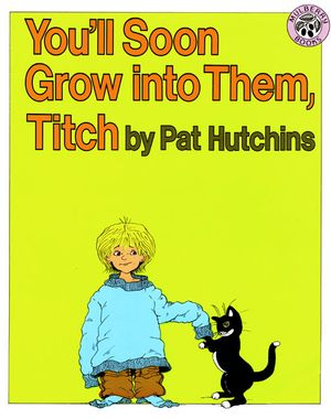 You'll Soon Grow into Them, Titch book image