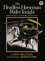 The Headless Horseman Rides Tonight Paperback  by Jack Prelutsky