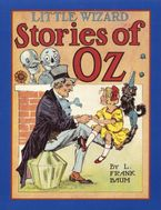 Little Wizard Stories of Oz Hardcover  by L. Frank Baum