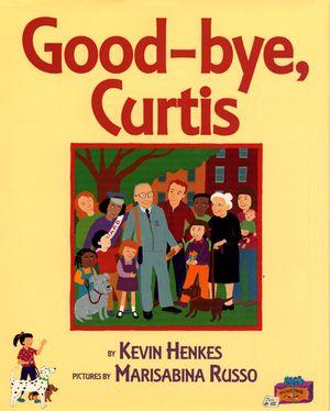 Good-bye, Curtis book image