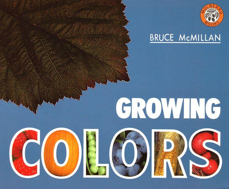 Growing Colors - Bruce McMillan - Paperback