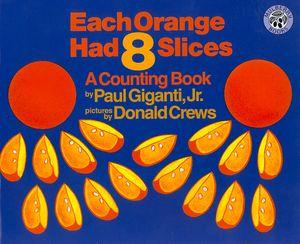 Each Orange Had 8 Slices Big Book book image