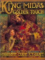 King Midas and the Golden Touch Hardcover  by Charlotte Craft