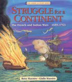 Struggle for a Continent Hardcover  by Betsy Maestro