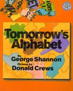 Tomorrow's Alphabet Hardcover  by George Shannon