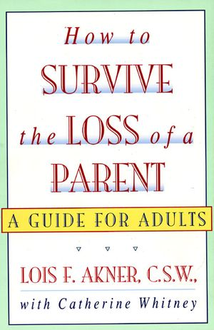 How to Survive the Loss of a Parent book image