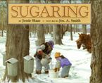 Sugaring Hardcover  by Jessie Haas