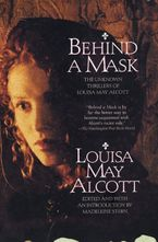 Behind a Mask Paperback  by Louisa May Alcott
