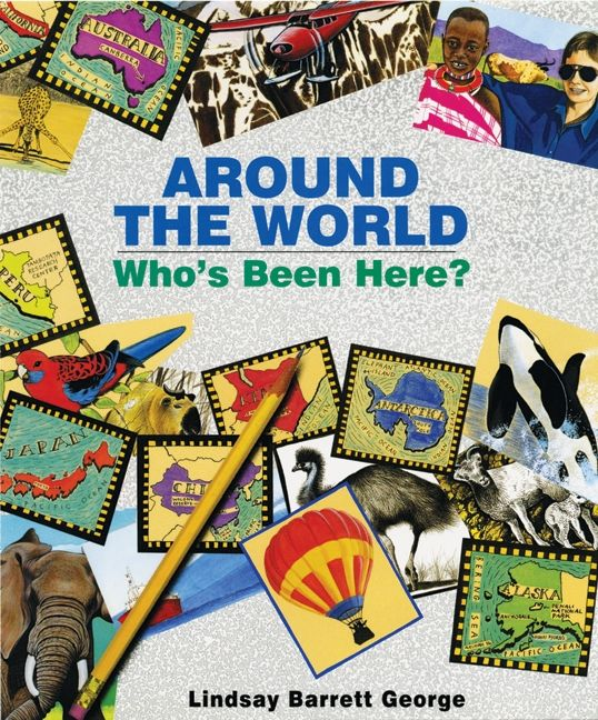 Around the world whos been here lindsay barrett george hardcover around the world whos been here fandeluxe Gallery