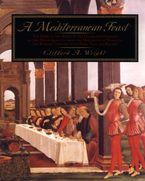 A Mediterranean Feast - Clifford