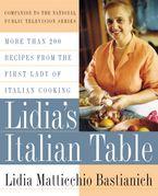 Lidia's Italian Table Hardcover  by Lidia Bastianich