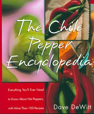 The Chile Pepper Encyclopedia book image