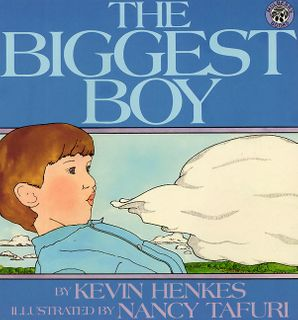 The Biggest Boy Paperback  by Kevin Henkes