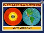 Planet Earth/Inside Out Paperback  by Gail Gibbons