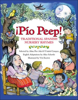 Pio Peep! Traditional Spanish Nursery Rhymes book image