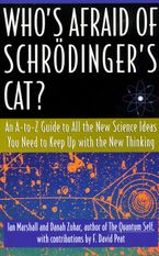 Who's Afraid of Schrodinger's Cat Paperback  by Ian Marshall