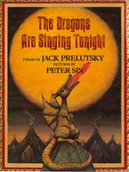 The Dragons Are Singing Tonight Paperback  by Jack Prelutsky