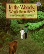 In the Woods: Who's Been Here? Paperback  by Lindsay Barrett George