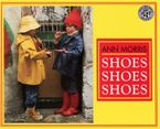 Shoes, Shoes, Shoes Paperback  by Ann Morris
