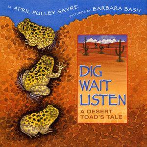 Dig, Wait, Listen book image