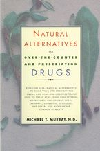 natural-alternatives-o-t-c-to-over-the-counter-and-prescription-drugs