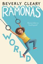 Ramona's World Hardcover  by Beverly Cleary