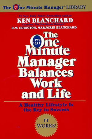 The One Minute Manager Balances Work and Life book image