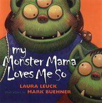 my-monster-mama-loves-me-so