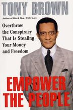 Empower the People Paperback  by Tony Brown