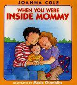 When You Were Inside Mommy