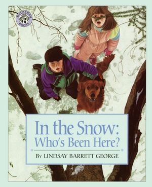 In the Snow: Who's Been Here? book image