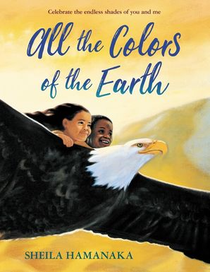 All the Colors of the Earth Paperback  by