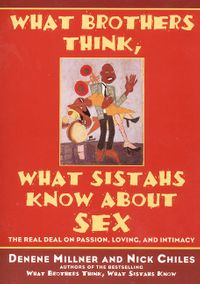 what-brothers-think-what-sistahs-know-about-sex