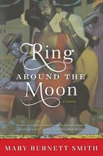 Ring around the Moon Paperback  by Mary Burnett Smith