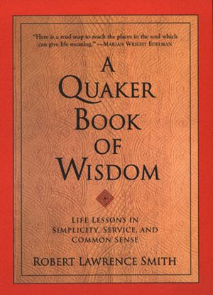 A Quaker Book of Wisdom book image