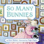 So Many Bunnies Board Book (rpkg)