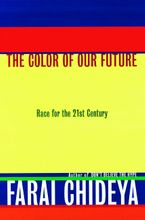 The Color of Our Future