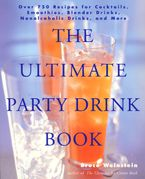 The Ultimate Party Drink Book Paperback  by Bruce Weinstein