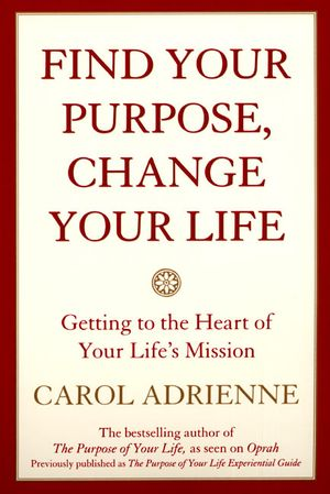 Find Your Purpose, Change Your Life book image