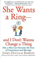 she-wants-a-ring-and-i-dont-wanna-change-a-thing