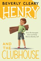 Henry and the Clubhouse Hardcover  by Beverly Cleary